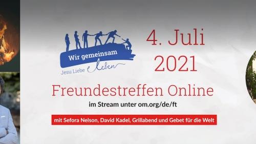 Einladung zum Online Freundestreffen von OM Deutschland am 4. Juli 2021